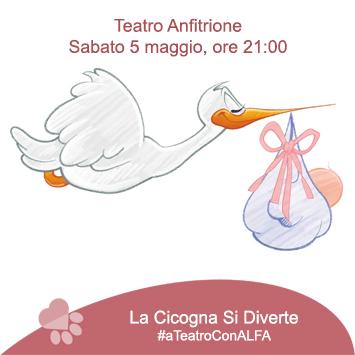 """""""La Cicogna si Diverte"""" serata a teatro – Sabato 5 maggio"""