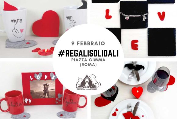 #RegaliSolidali di San Valentino nelle piazze di Roma